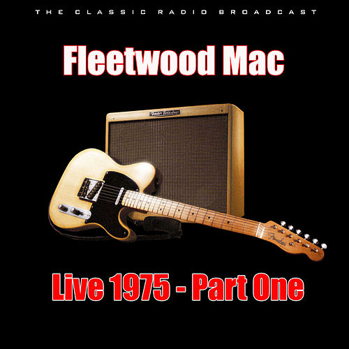 Live 1975 - Part One (Live) de Fleetwood Mac