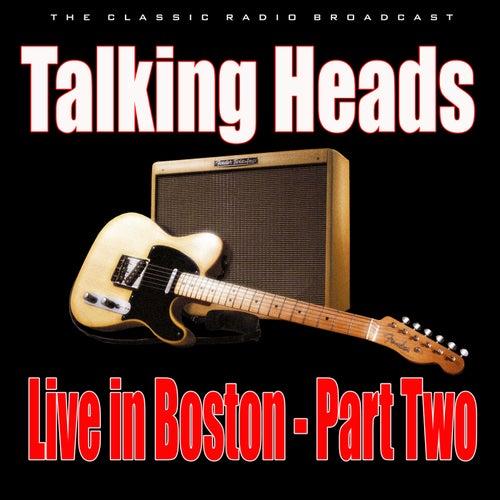 Live in Boston - Part Two (Live) de Talking Heads