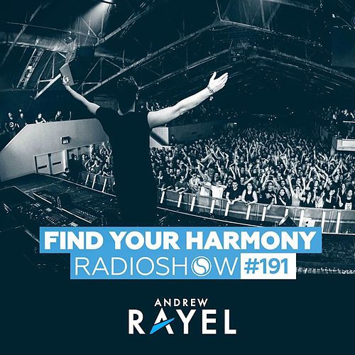 Find Your Harmony Radioshow #191 de Andrew Rayel