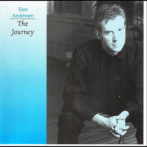 The Journey by Tom Andersen