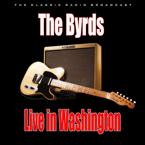 Live in Washington (Live) de The Byrds