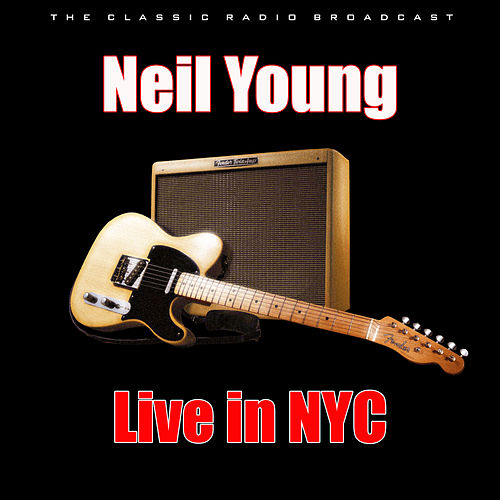 Live in NYC (Live) de Neil Young