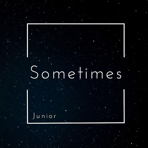 Sometimes von Junior
