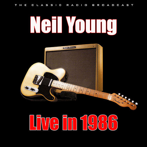 Live in 1986 (Live) de Neil Young