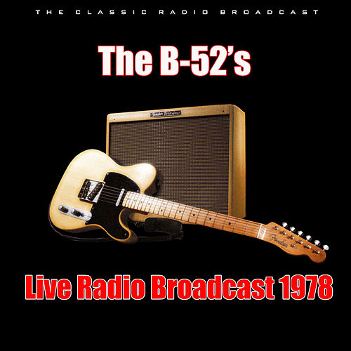 Live Radio Broadcast 1978 (Live) de The B-52's