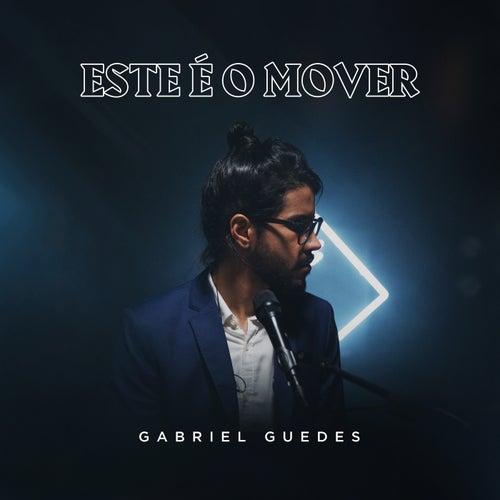 Este é o Mover de Gabriel Guedes de Almeida