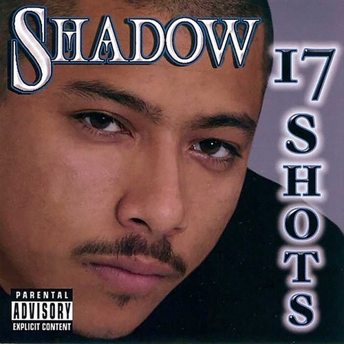 17 Shots von Mr. Shadow