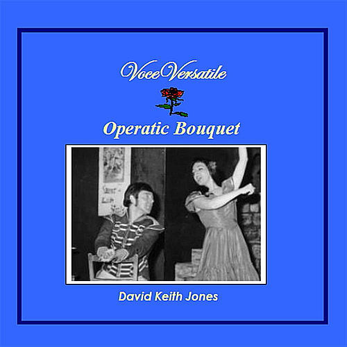 Operatic Bouquet de David Keith Jones