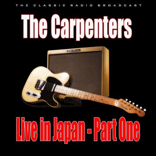 Live in Japan - Part One (Live) von Carpenters