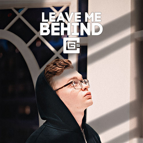 Leave Me Behind de Cg5