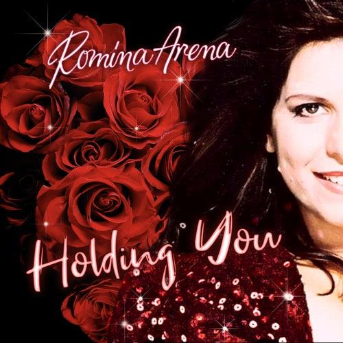 Holding You von Romina Arena