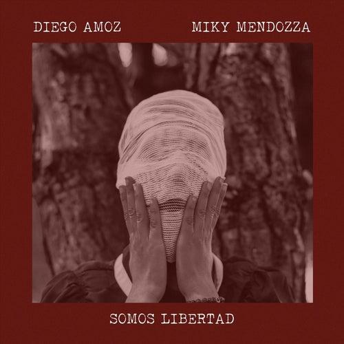 Somos Libertad de Miky Mendozza