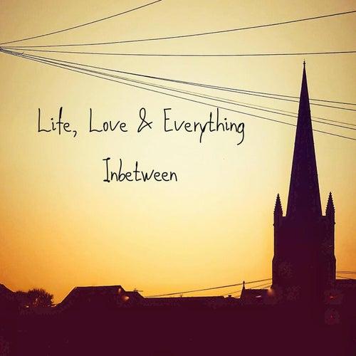 Life, Love & Everything Inbetween de The Magician