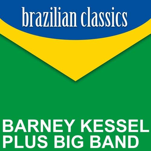 Brazilian Classics by Barney Kessel