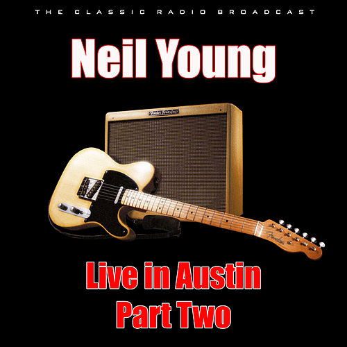 Live in Austin Part Two (Live) de Neil Young
