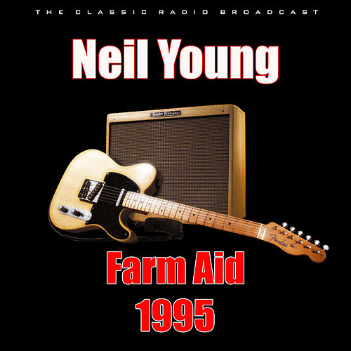 Farm Aid 1995 (Live) de Neil Young