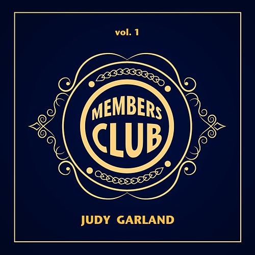 Members Club, Vol. 1 by Judy Garland