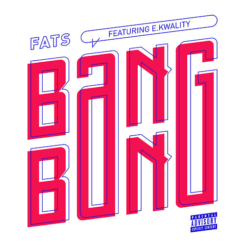Bang Bang di Fats