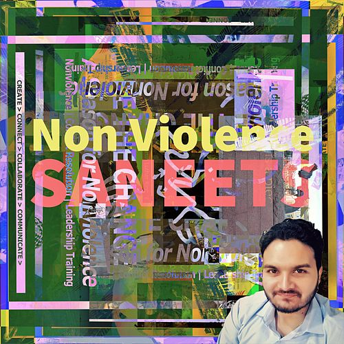 Non Violence by Saneet S More
