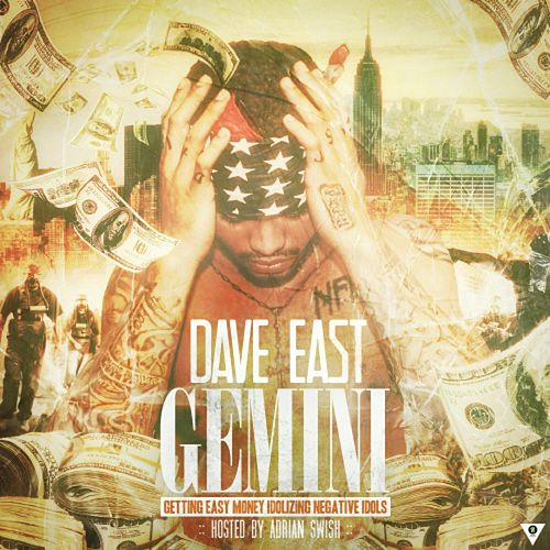 Gemini by Dave East