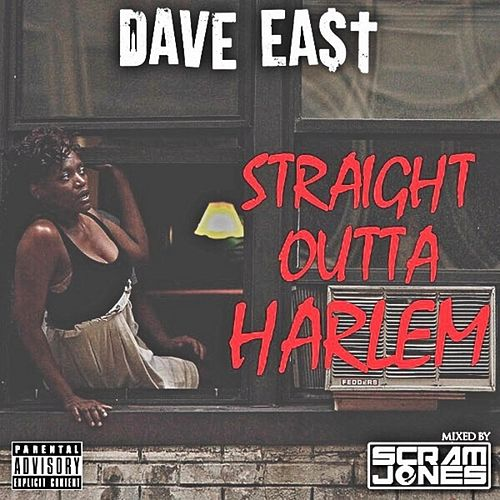 Straight Outta Harlem de Dave East