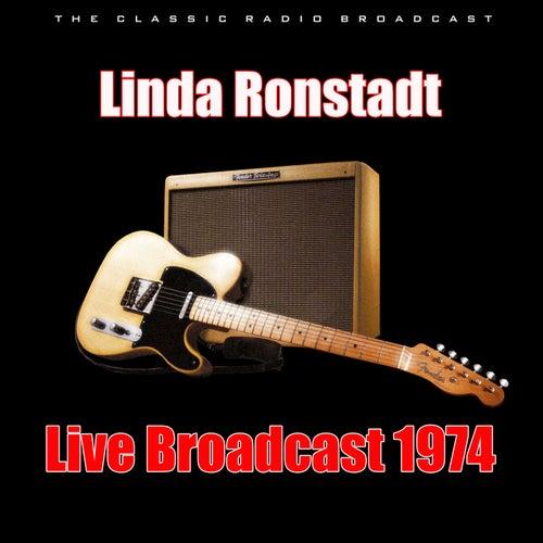 Live Broadcast 1974 (Live) de Linda Ronstadt