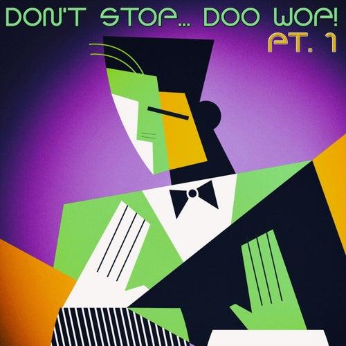 Don't Stop... Doo Wop!, Pt. 1 di Various Artists