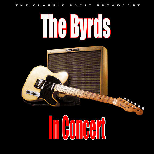 In Concert (Live) de The Byrds