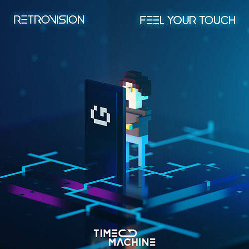 Feel Your Touch by Retrovision