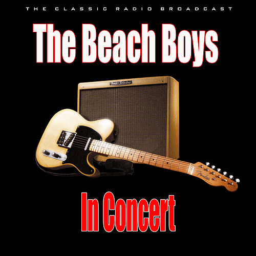 In Concert (Live) by The Beach Boys