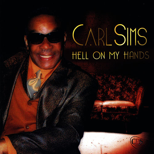 Hell On My Hands by Carl Sims