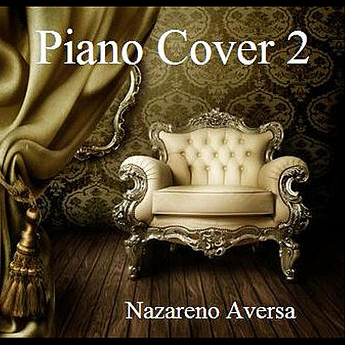Piano Cover 2 de Nazareno Aversa