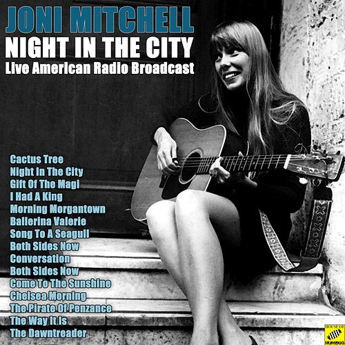 Night In The City (Live) by Joni Mitchell