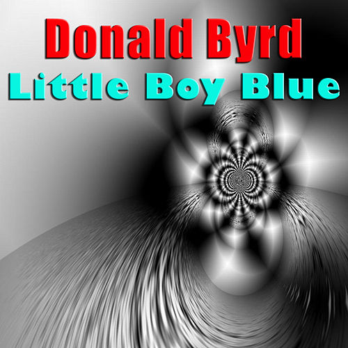 Little Boy Blue by Donald Byrd