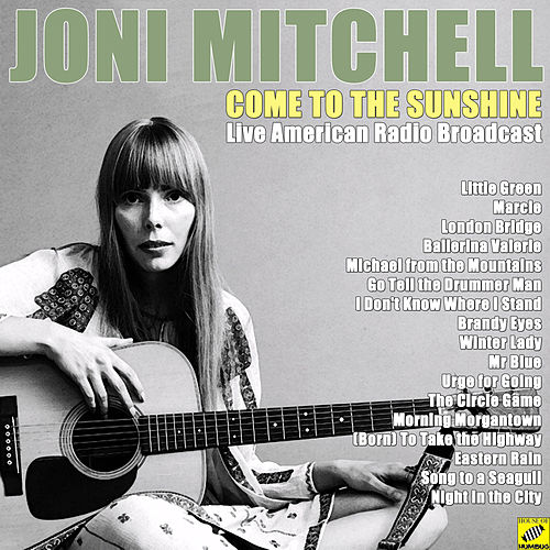 Come to the Sunshine (Live) de Joni Mitchell
