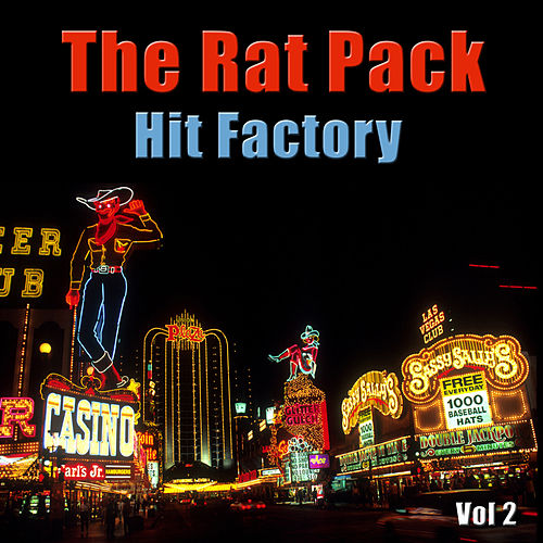 The Rat Pack Hit Factory Vol 2 by Ratpack