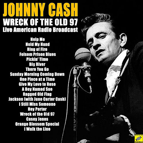 Wreck of the Old 97 (Live) van Johnny Cash