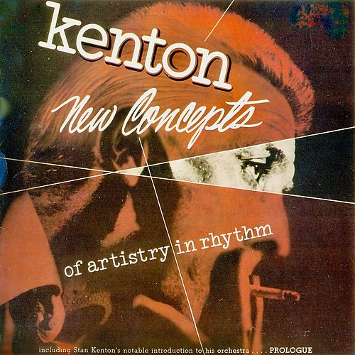 New Concepts Of Artistry In Rhythm (Remastered) by Stan Kenton