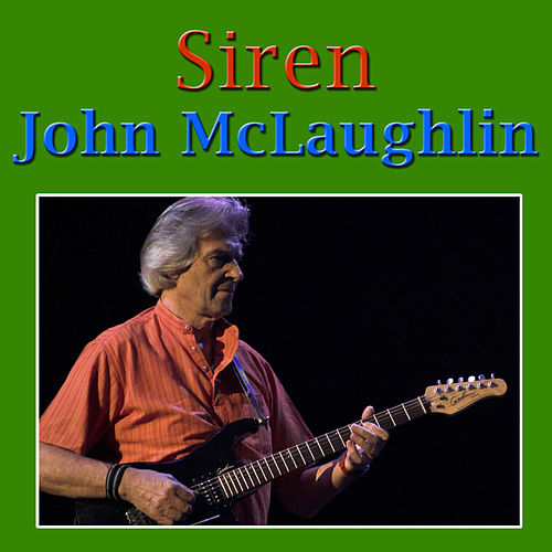Siren by John McLaughlin
