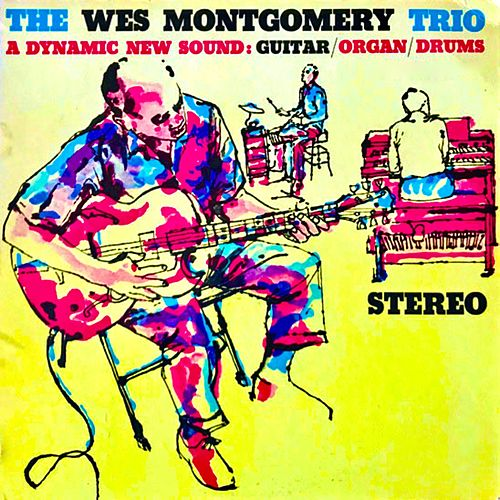 A Dynamic New Sound (Remastered) by Wes Montgomery