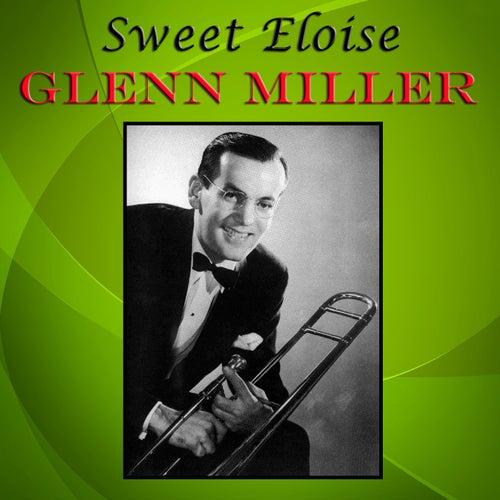 Sweet Eloise von Glenn Miller