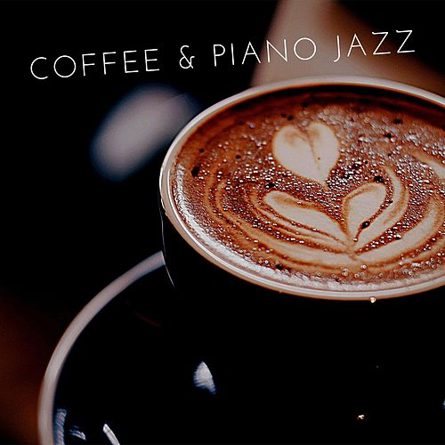 Coffee & Piano Jazz by Sergy el Som