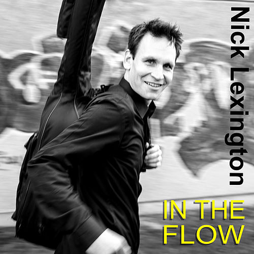 In the Flow by Nick Lexington