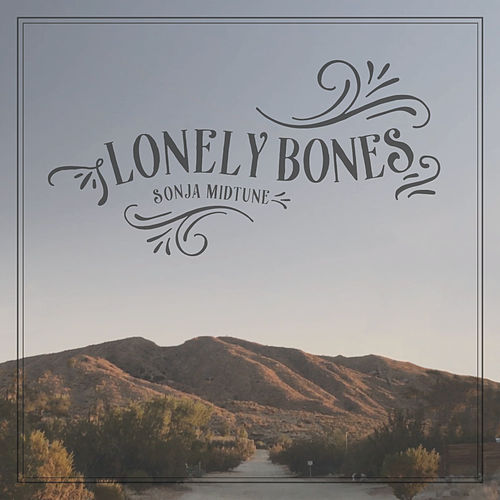 Lonely Bones by Sonja Midtune