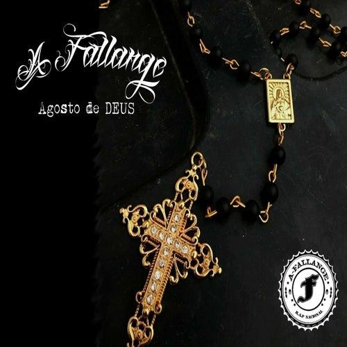 Agosto de Deus by A Fallange