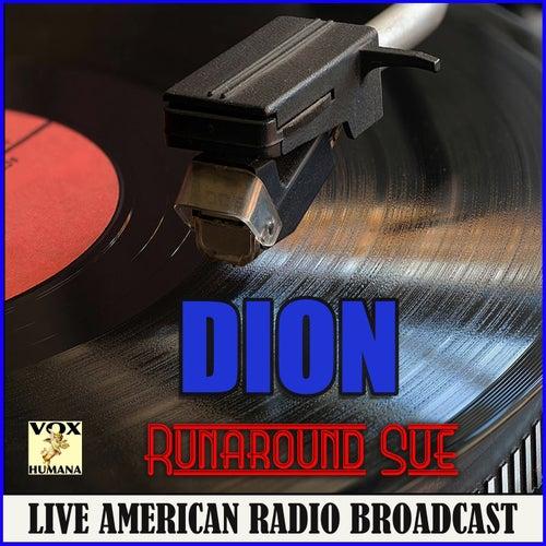 Runaround Sue (Live) di Dion