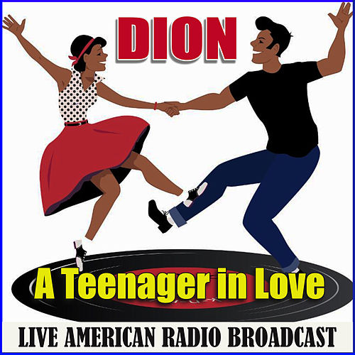 A Teenager in Love (Live) di Dion