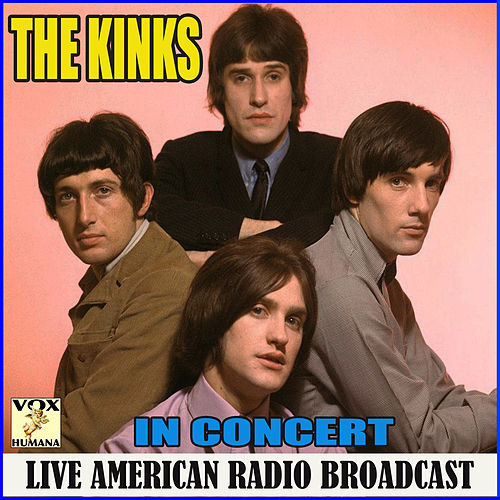 The Kinks (In Concert) di The Kinks