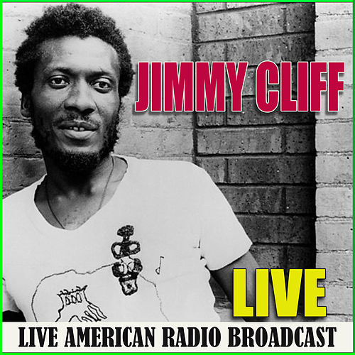 Jimmy Cliff (Live) di Jimmy Cliff