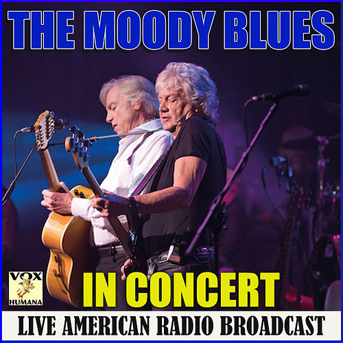 In Concert (Live) by The Moody Blues